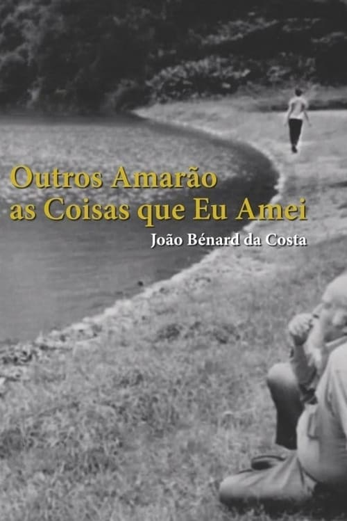 João Bénard da Costa: Others Will Love the Things I Have Loved