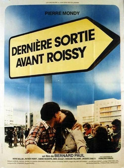 Last Exit Before Roissy 1977