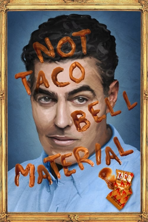 watch Adam Carolla: Not Taco Bell Material full movie online stream free HD