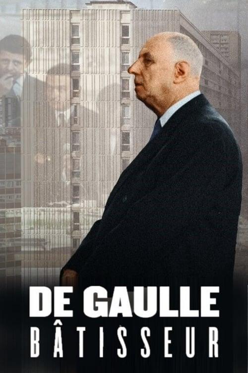 De Gaulle batisseur