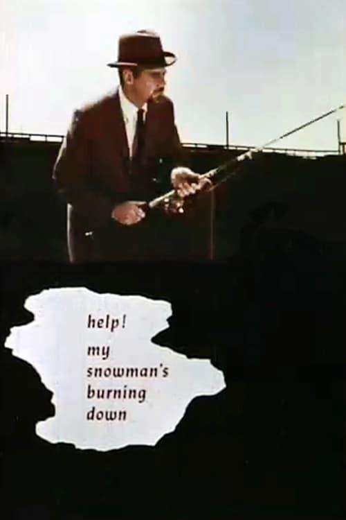 Help! My Snowman's Burning Down