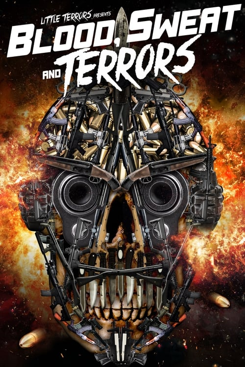 watch Blood, Sweat And Terrors full movie online stream free HD