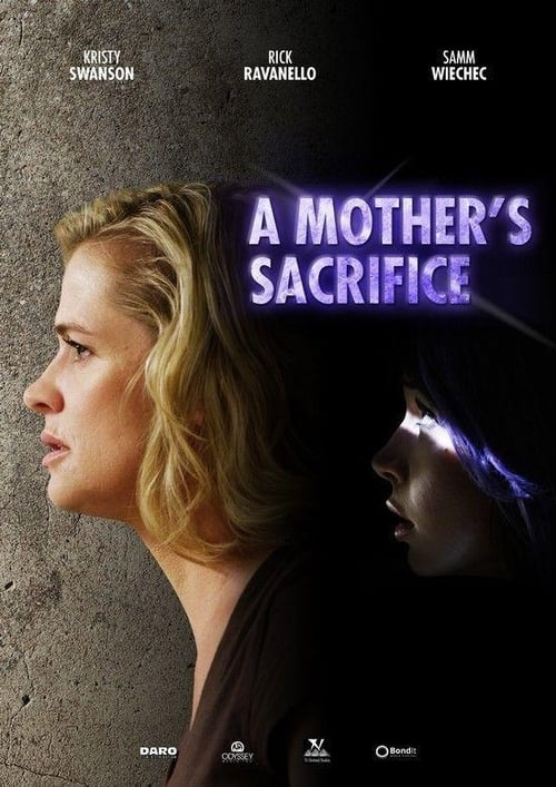 A Mother's Sacrifice (2017) Poster