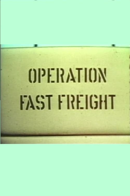 Operation Fast Freight