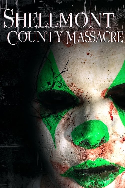 watch Shellmont County Massacre full movie online stream free HD
