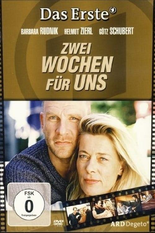 Zwei Wochen für uns (2005) Poster