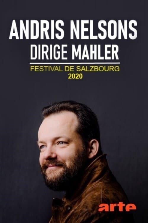 Andris Nelsons dirige Mahler - Festival de Salzbourg 2020