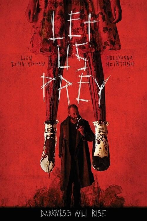 Let Us Prey (2014) Watch Full Movie Streaming Online