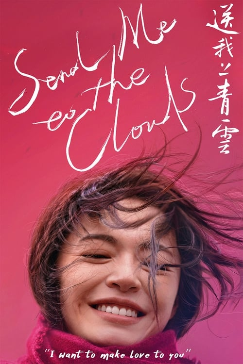 watch Send Me to the Clouds full movie online stream free HD