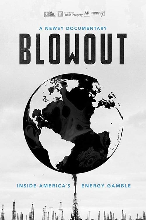 watch Blowout: Inside America's Energy Gamble full movie online stream free HD