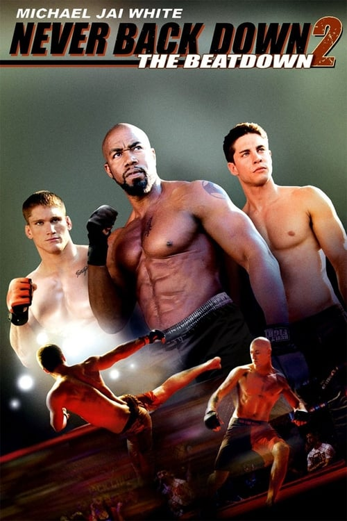 Watch Never Back Down 2: The Beatdown Online
