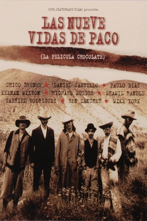 Regarder Chocolate - Las Nueve Vidas De Paco (1995) le film en streaming complet en ligne