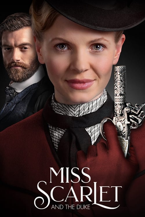 Watch Miss Scarlet and the Duke Online