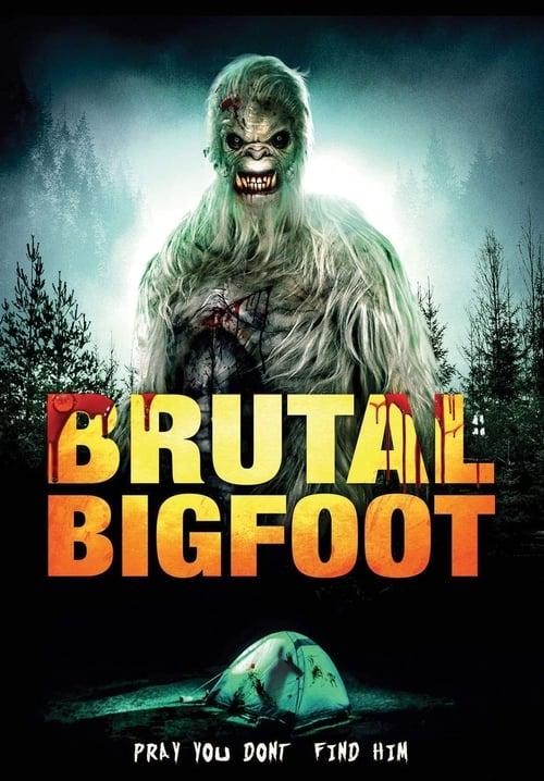 watch Brutal Bigfoot full movie online stream free HD