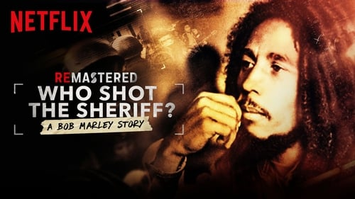 ReMastered: Who Shot the Sheriff (2018) Watch Full Movie Streaming Online