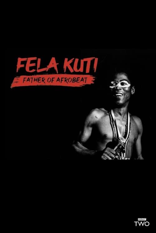 Fela Kuti: Father of Afrobeat