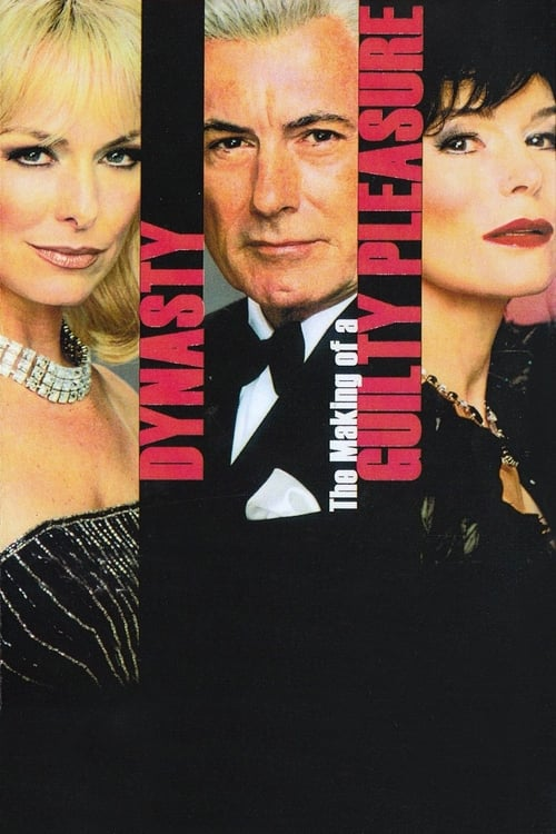 Dynasty: The Making of a Guilty Pleasure (2005) Poster