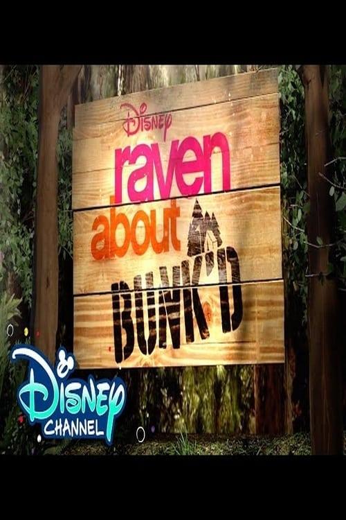 Raven About Bunk'd