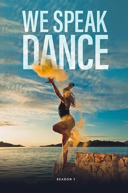 Cover of the Season 1 of We Speak Dance