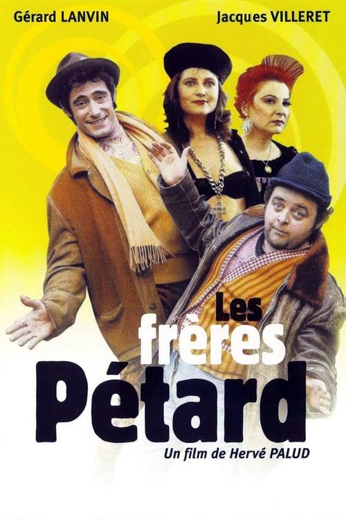 Mira La Película Les Frères Pétard Completamente Gratis