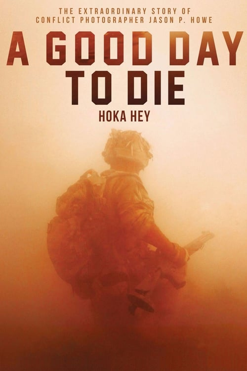 A Good Day to Die, Hoka Hey poster