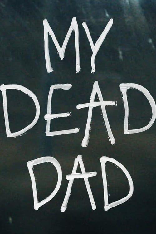 Online Free My Dead Dad
