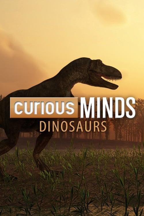 Curious Minds: Dinosaurs (2015)