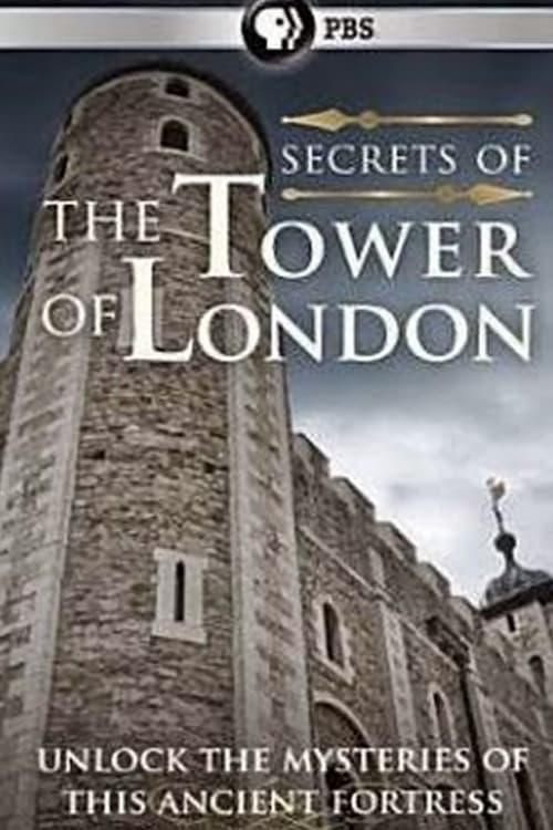 Ver pelicula Secrets of the Tower of London Online