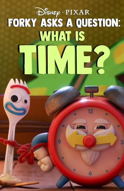 Forky Asks A Question: What Is Time? English Film