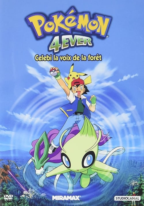 Visualiser Pokémon 4Ever : Célébi, la voix de la forêt (2001) streaming vf hd