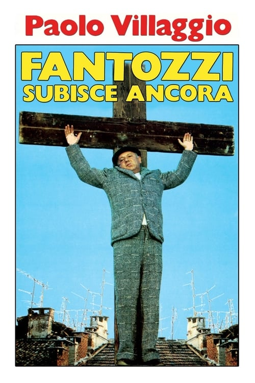 Largescale poster for Fantozzi Still Suffers