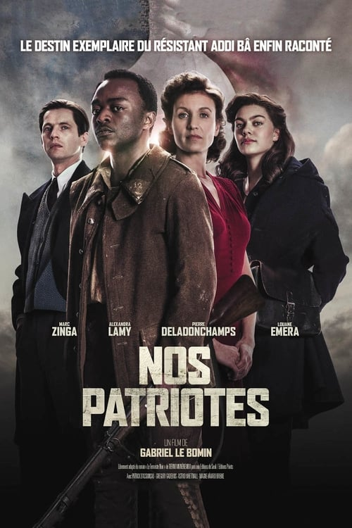 Regarder $ Nos patriotes Film en Streaming VOSTFR
