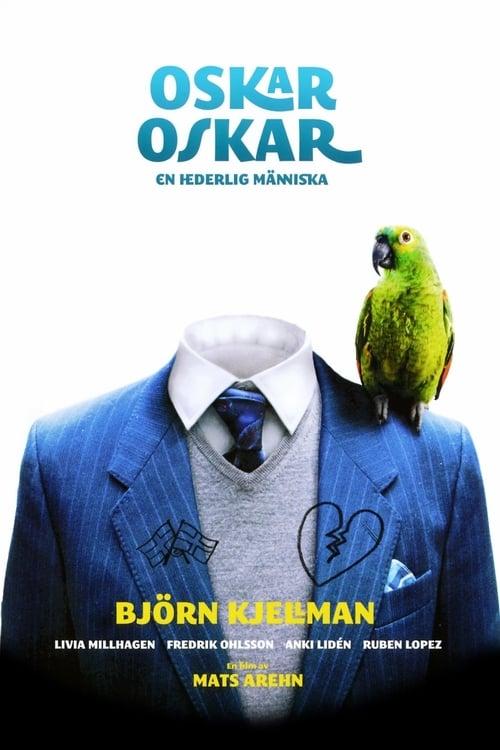 Oskar, Oskar (2009)