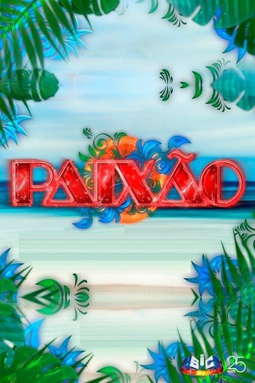 Watch Paixão Season 2 in English Online Free