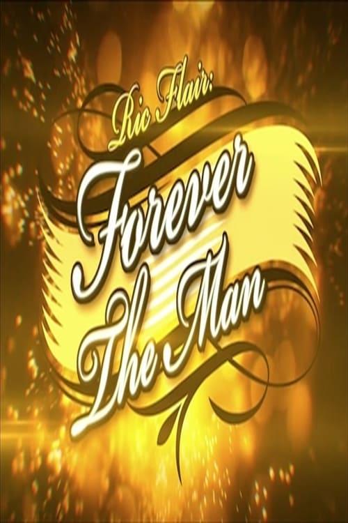 Assistir Filme Ric Flair: Forever the Man Em Boa Qualidade Hd