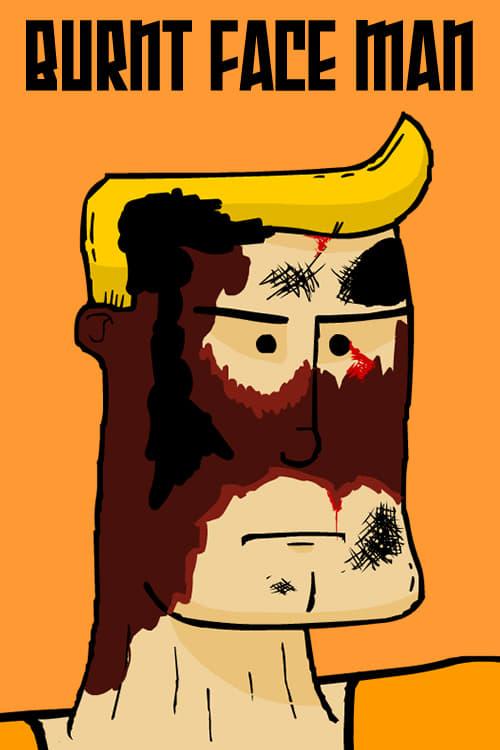 Burnt Face Man (2004)