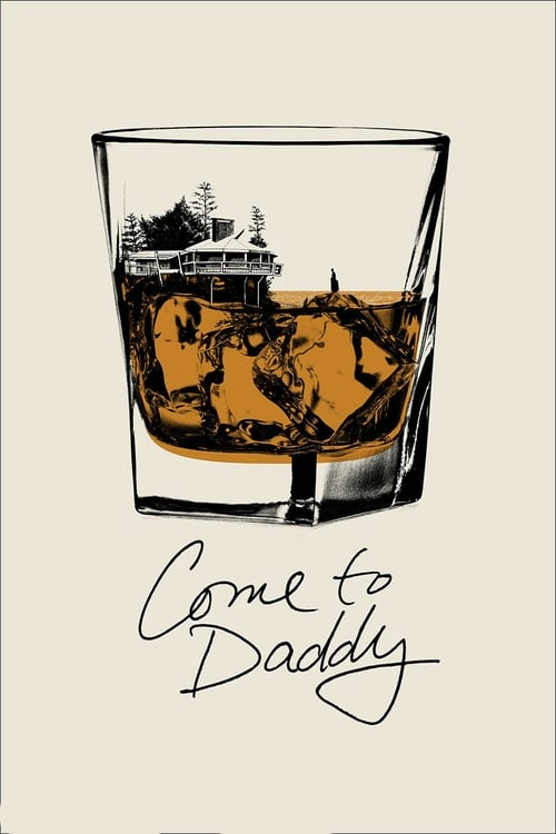 Streaming Come to Daddy (2020) Full Movie