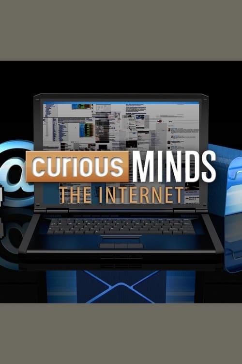 Curious Minds: The Internet
