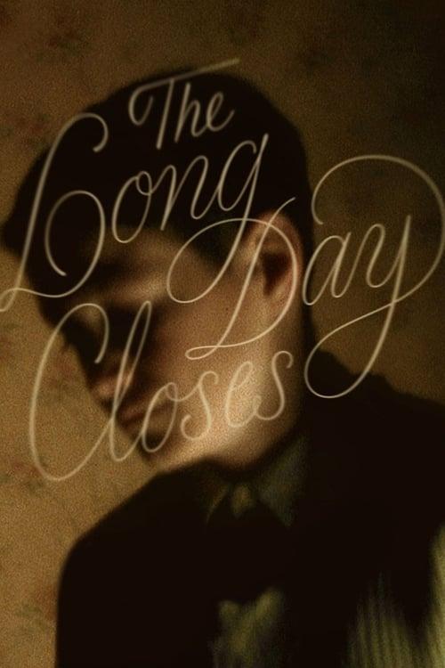 مشاهدة The Long Day Closes في ذات جودة عالية HD 1080p