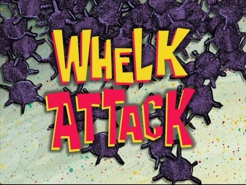 Spongebob Squarepants 2010 Hd Tv: Season 7 – Episode Whelk Attack