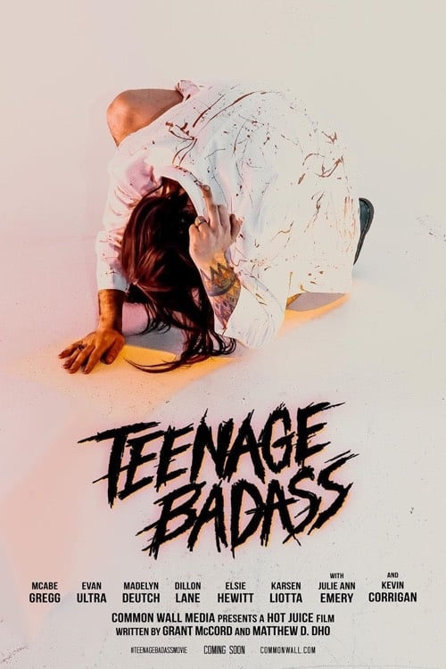 Wherefore Teenage Badass