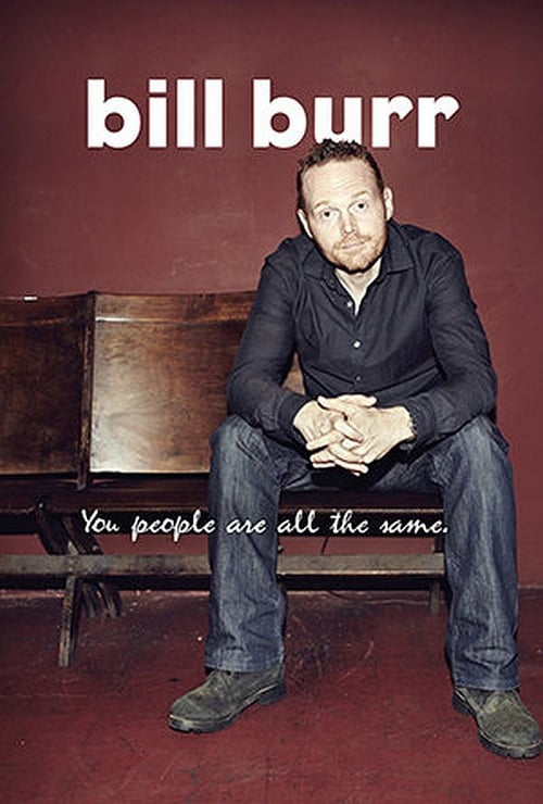 Largescale poster for Bill Burr: You People Are All The Same