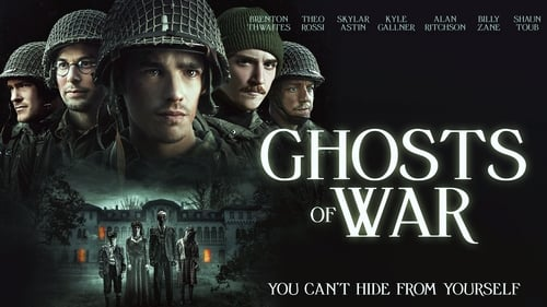 Ghosts of War - You can't hide from yourself. - Azwaad Movie Database