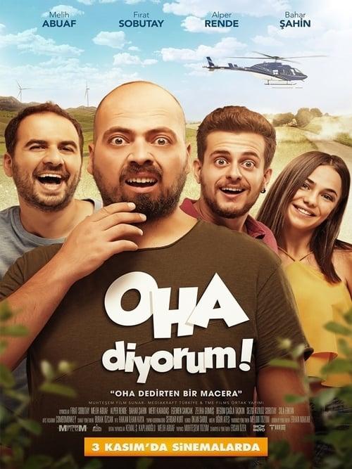 Oha Diyorum (2017) Poster