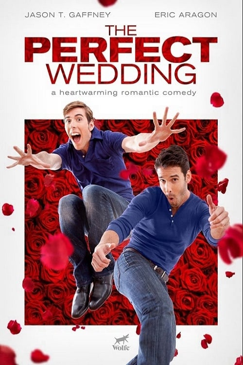 The Perfect Wedding (2012) Poster