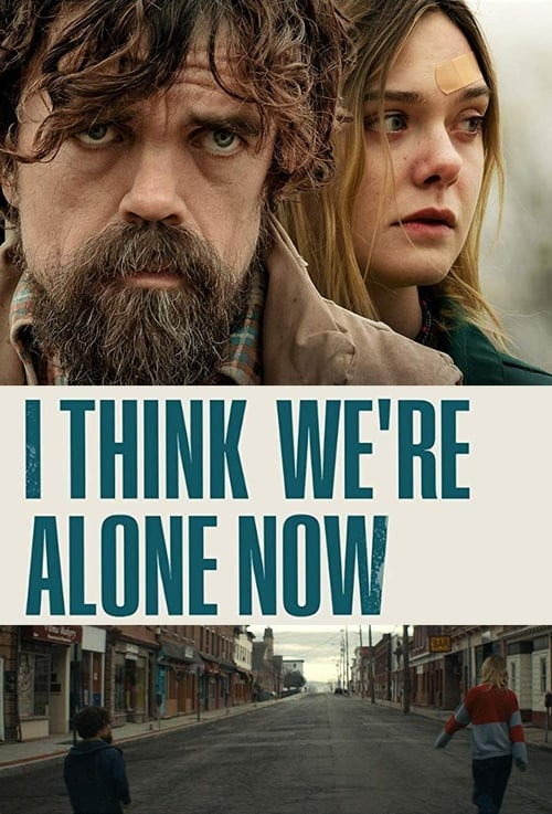 I Think We're Alone Now - Poster