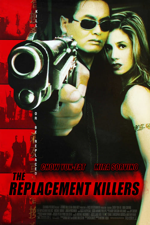 Watch The Replacement Killers (1998) Full Movie