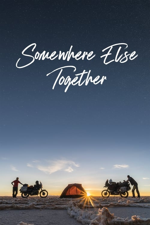 Somewhere Else Together (2020)
