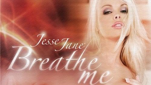 Jesse Jane: Breathe Me Online