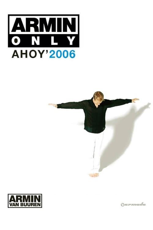Largescale poster for Armin van Buuren - Armin Only - Ahoy' 2006